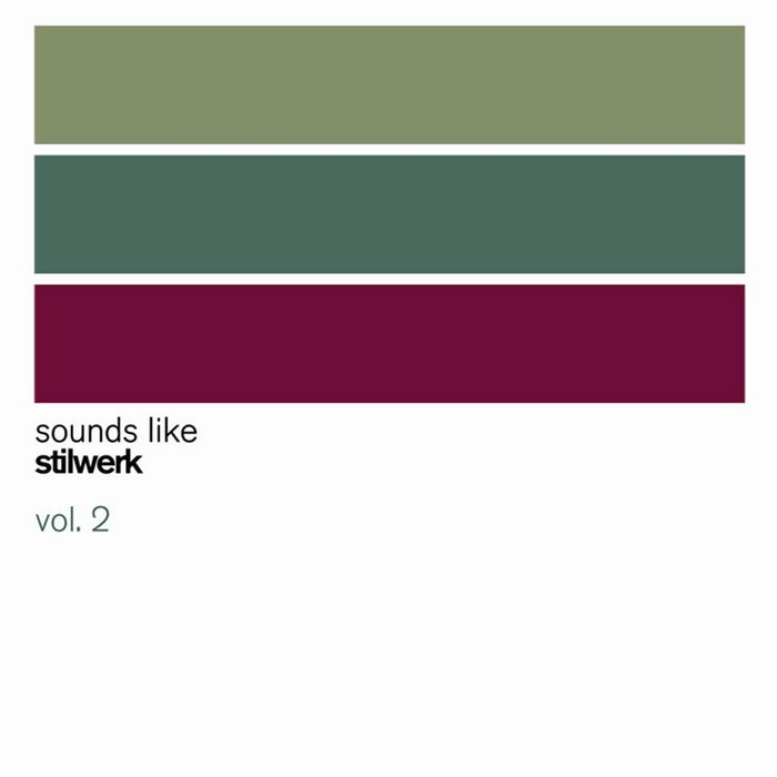 VARIOUS - Sounds Like Stilwerk Vol 2