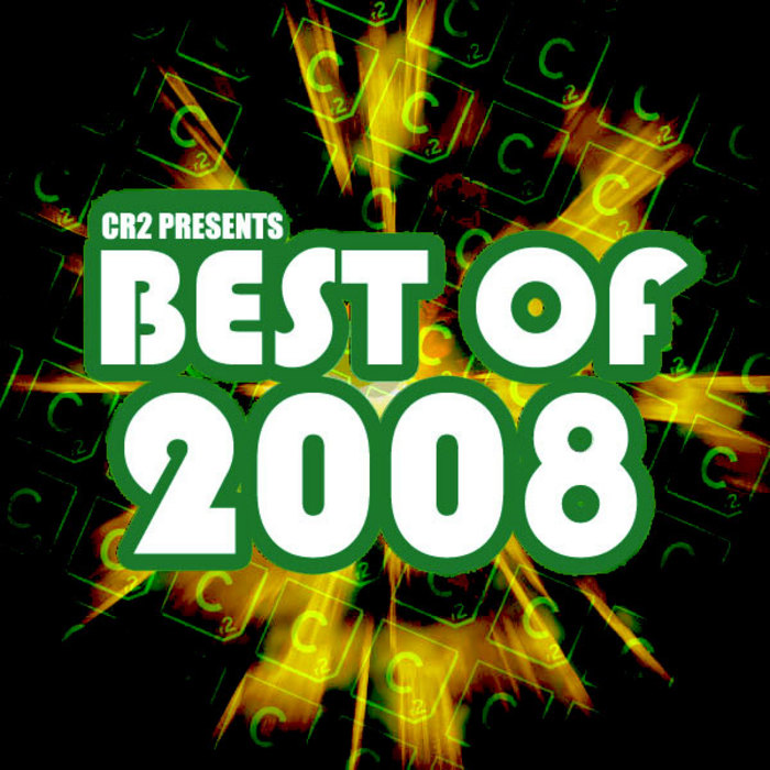 VARIOUS - Cr2 Presents Best Of 2008