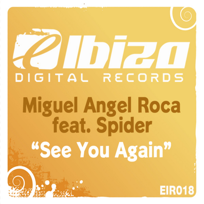 ROCA, Miguel Angel feat SPIDER - See You Again