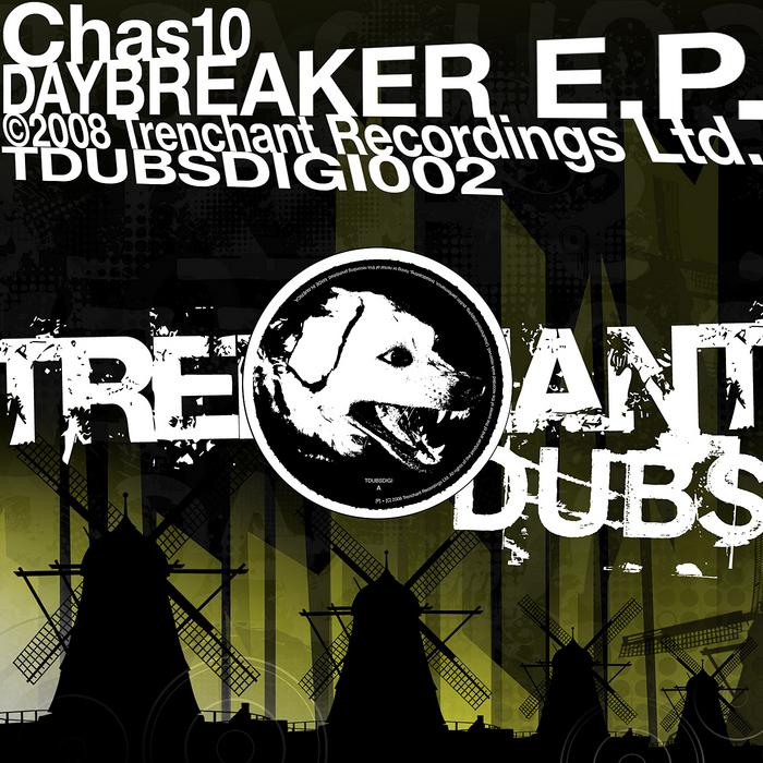 CHAS10 - Daybreaker EP