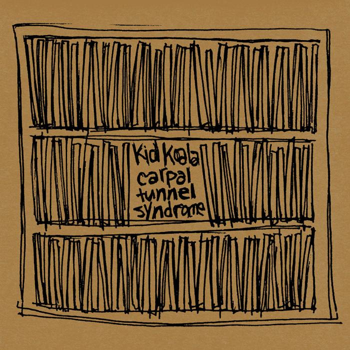KID KOALA - Carpal Tunnel Syndrome