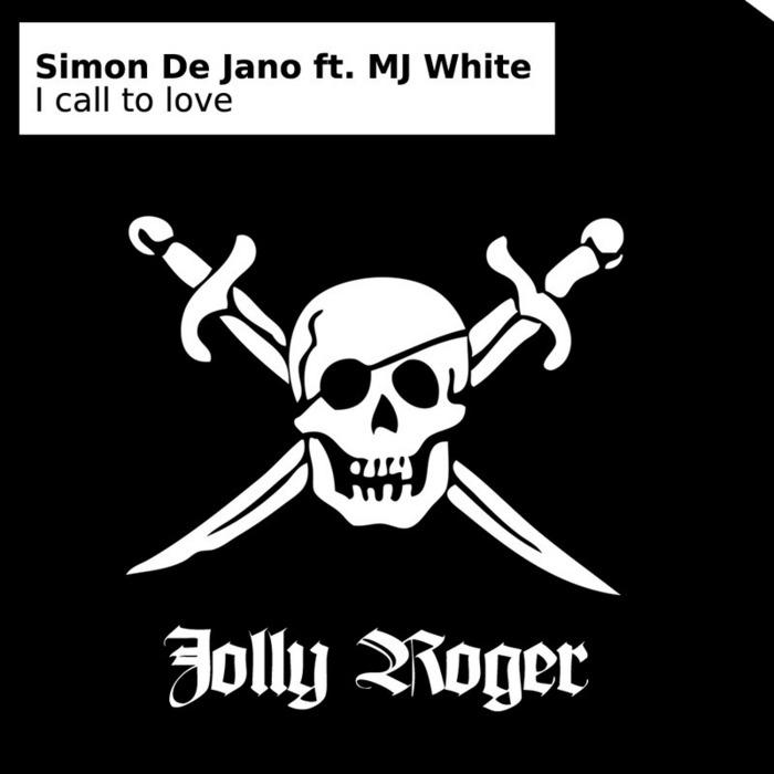 DE JANO, Simon feat MJ WHITE - I Call To Love