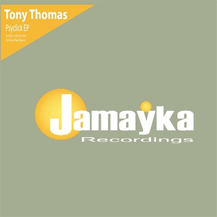 THOMAS, Tony - Psyclick EP