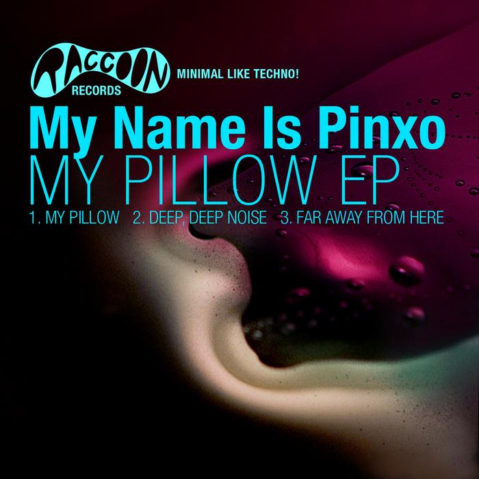 MY NAME IS PINXO - My Pillow