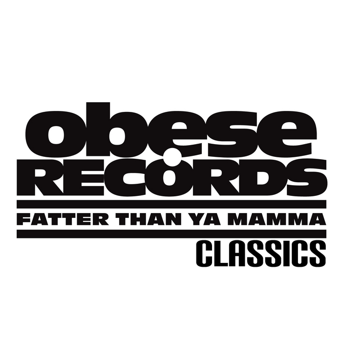 VARIOUS - Obese Records Classics