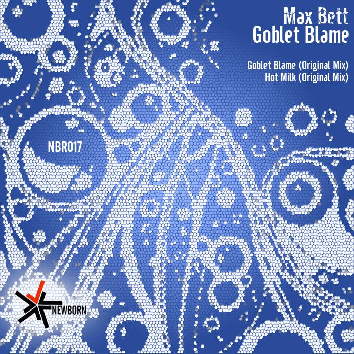 BETT, Max - Goblet Blame