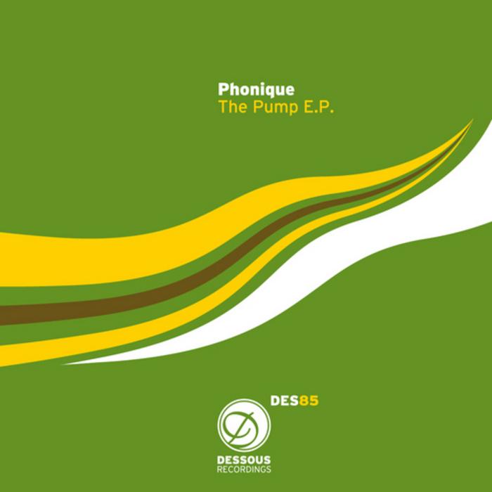 PHONIQUE - The Pump EP