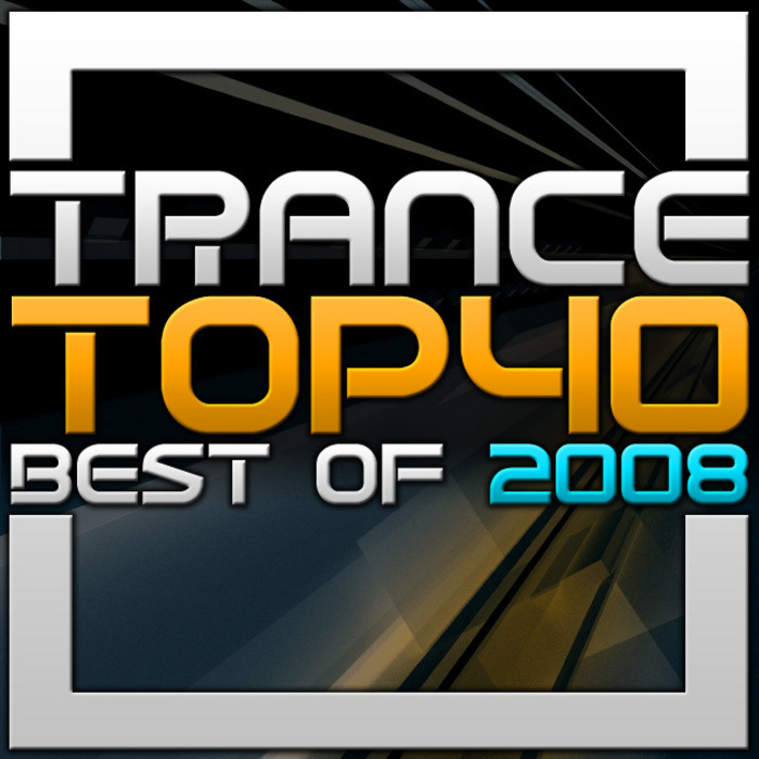 VARIOUS - Trance Top 40 - Best Of 2008