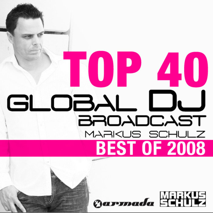 VARIOUS - Global DJ Broadcast Top 40: Best Of 2008