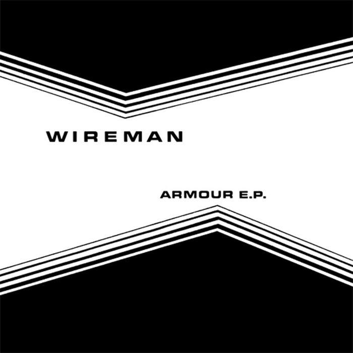 WIREMAN - Armour EP