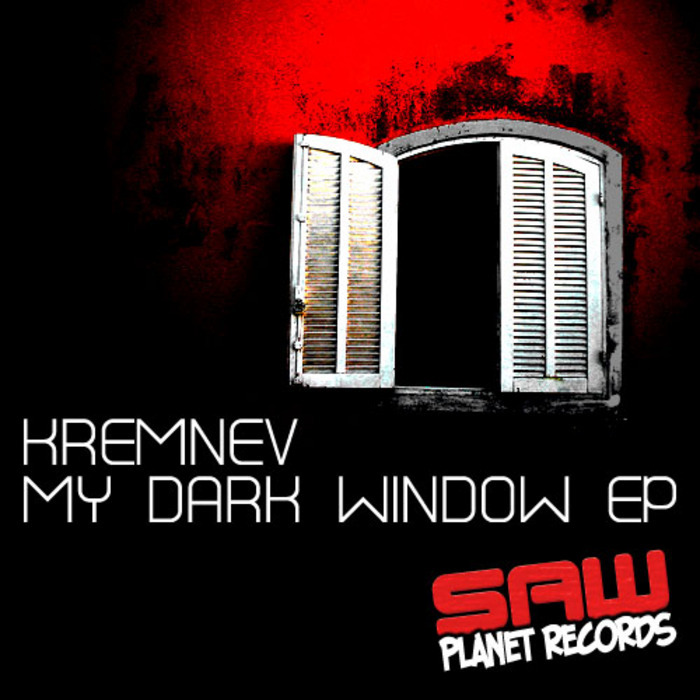 KREMNEV - My Dark Window EP