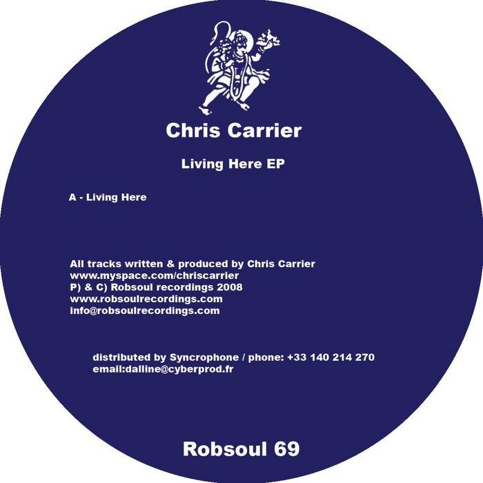 CARRIER, Chris - Living Here EP