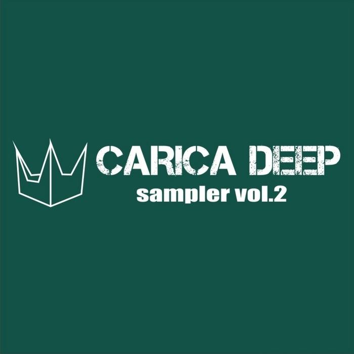 VARIOUS - Carica Deep Sampler Vol 2