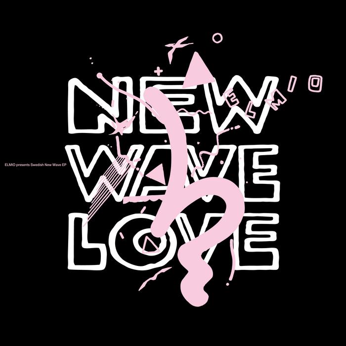 ELMIO/LENA/KARLOF/KARIN MARIA ANDERSSON - Elmio Presents Swedish New Wave EP