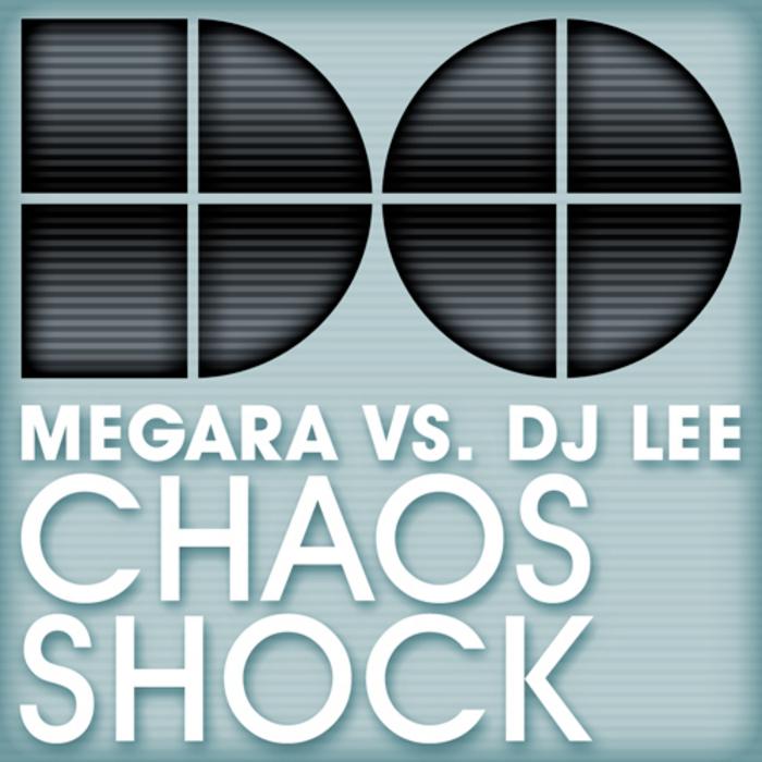 MEGARA vs DJ LEE - Chaos