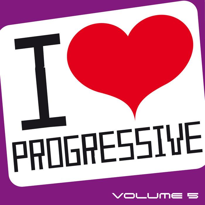 VARIOUS - I Love Progressive Vol 5