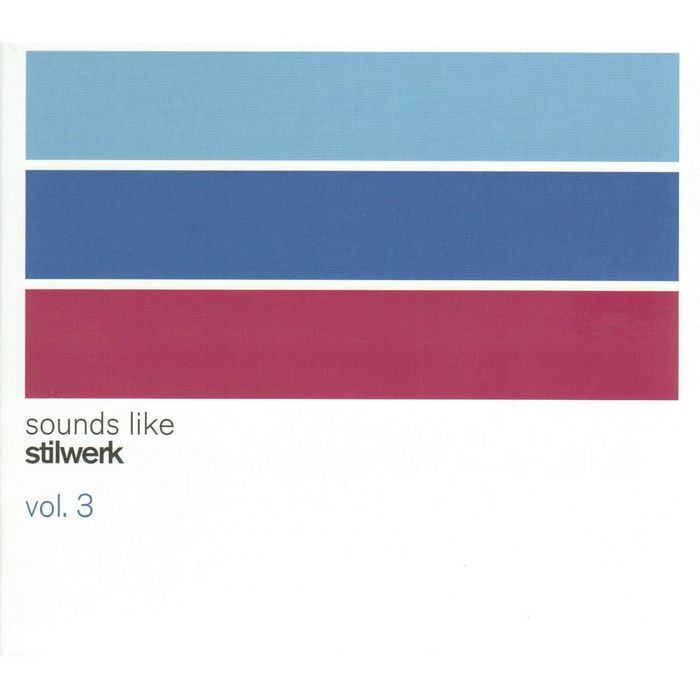 VARIOUS - Sounds Like Stilwerk Vol 3