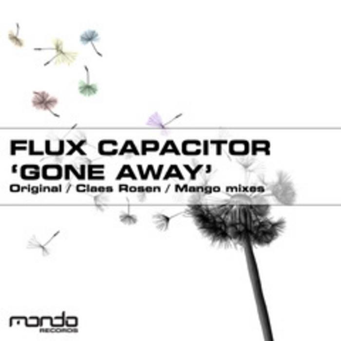 FLUX CAPACITOR - Gone Away