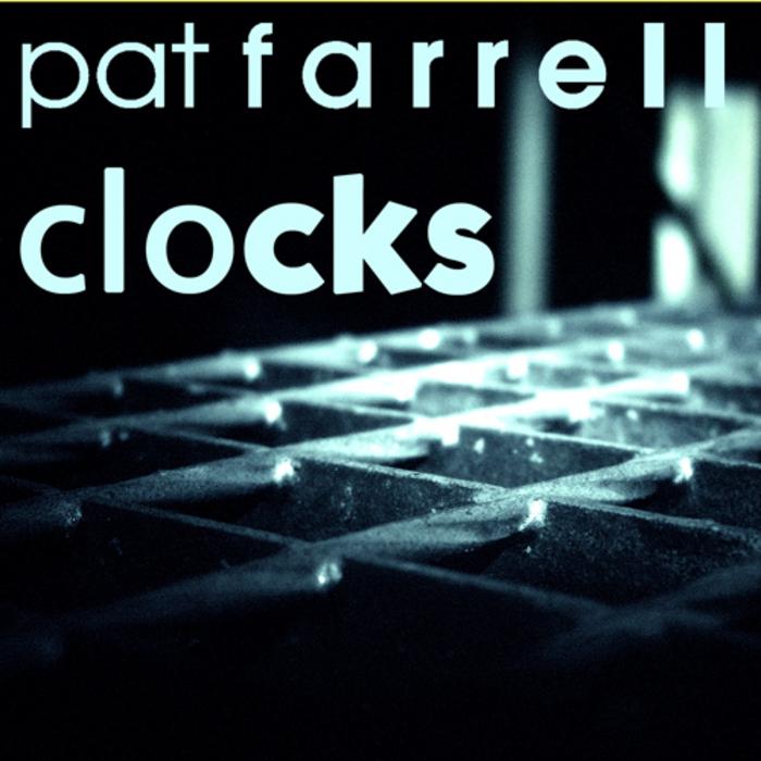 FARRELL, Pat - Clocks