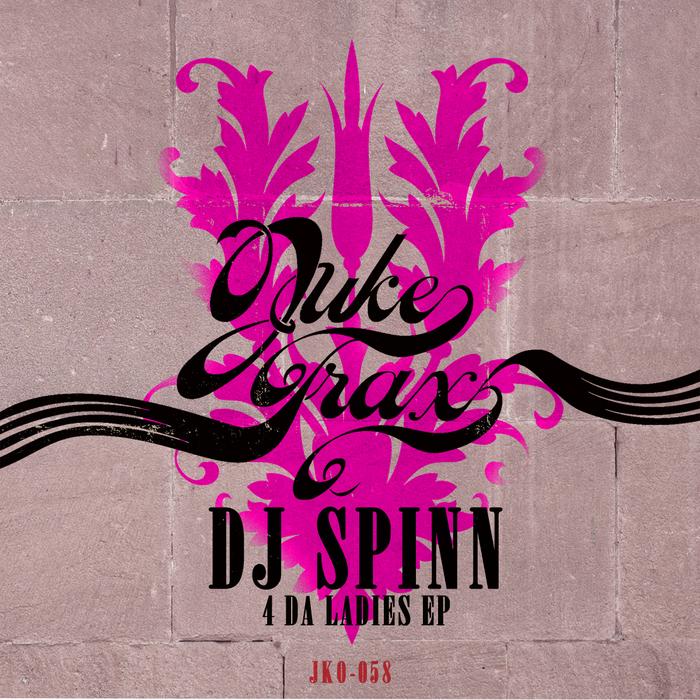 DJ SPINN - 4 Da Ladies