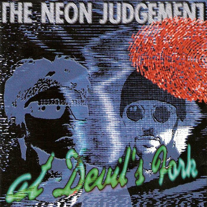 NEON JUDGEMENT, The - At Devil's Fork