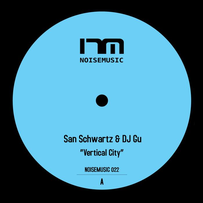SAN SCHWARTZ & DJ GU - Noisemusic 022