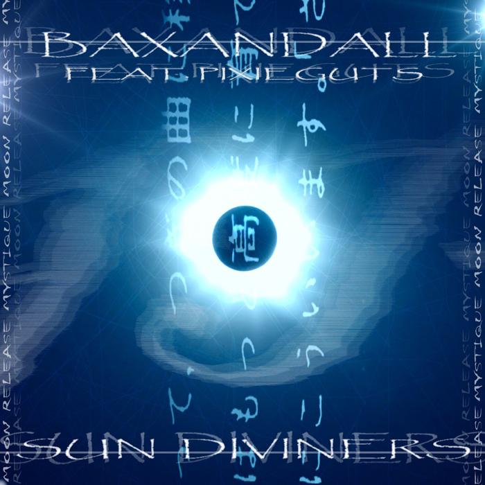 BAXANDALL IP feat PIXIEGUTS - Sun Diviners