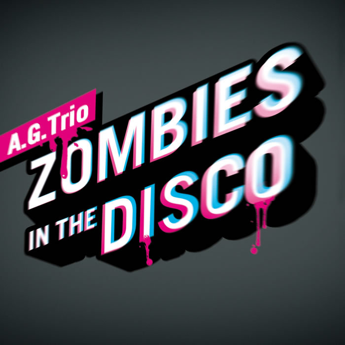 AGTRIO - Zombies In The Disco