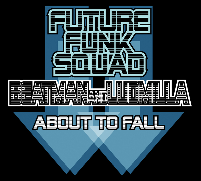 Download Future Funk Squad, Beatman & Ludmilla - About To Fall (EN:VISION027) mp3