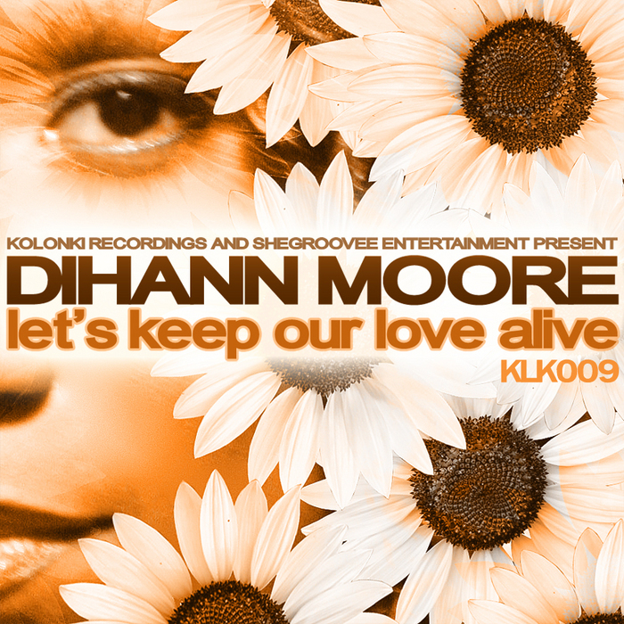 MOORE, Dihann - Let's Keep Our Love Alive
