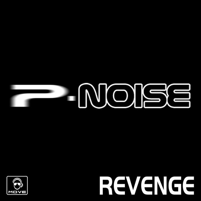 P NOISE - Revenge
