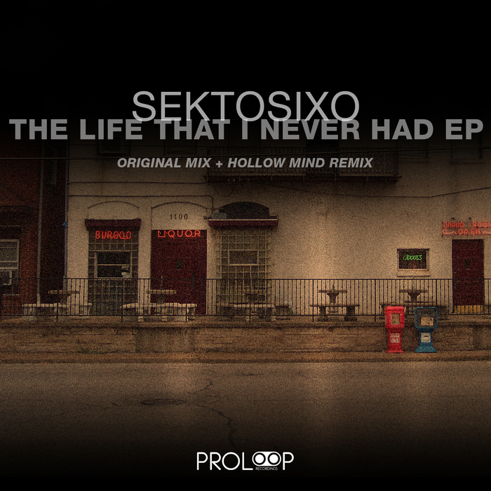 SEKTOSIXO - The Life That I Never Had
