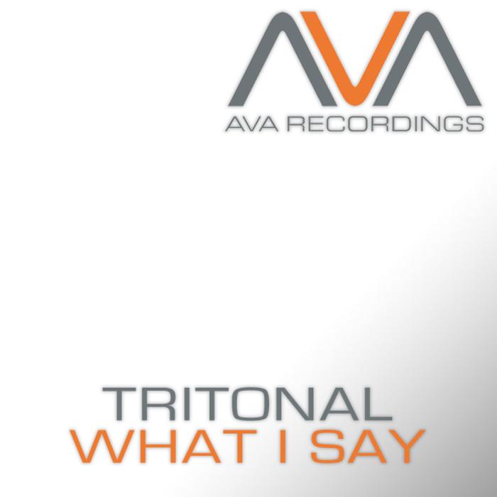 TRITONAL - What I Say