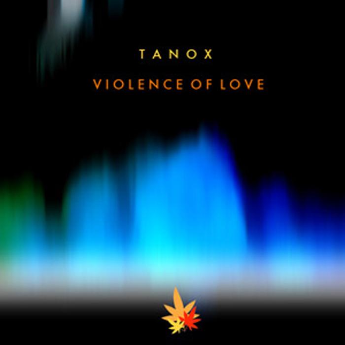TANOX - VOL (Violence Of Love) EP