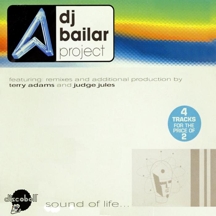 DJ BAILAR PROJECT - Sound Of Life