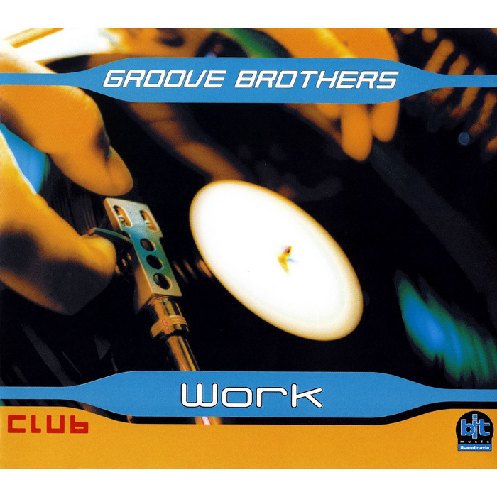 GROOVE BROTHERS - Work