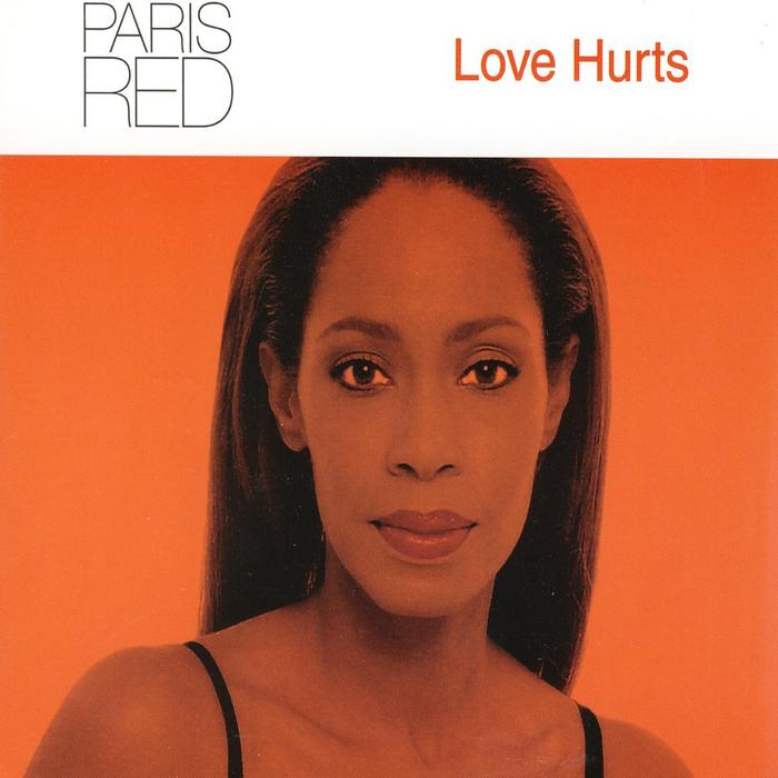 PARIS RED - Love Hurts