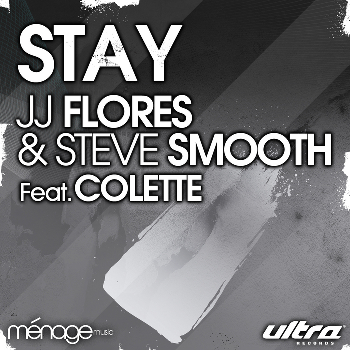 JJ FLORES/STEVE SMOOTH feat COLLETTE - Stay