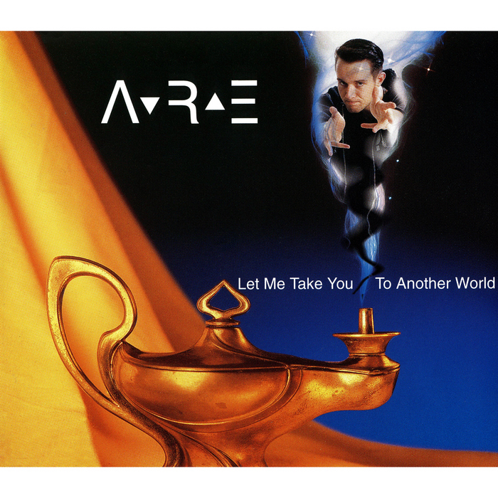 ARE - Let Me Take You To Another World