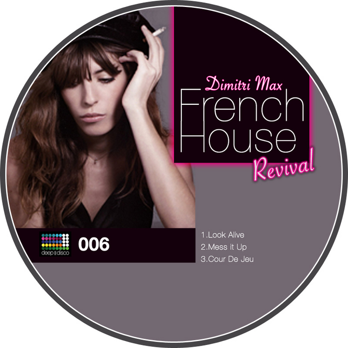 MAX, Dimitri - The French House Revival EP