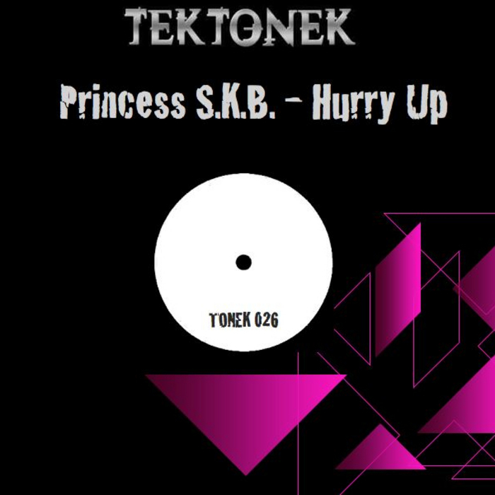 PRINCESS SKB - Hurry Up