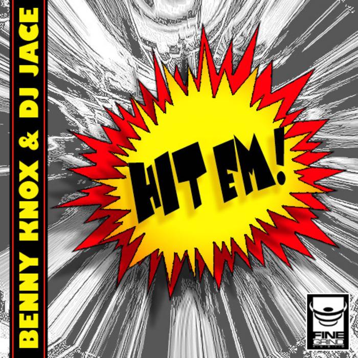 KNOX, Benny/DJ JACE - Hit Em EP