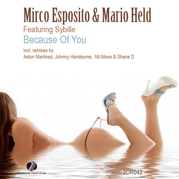 ESPOSITO, Mirco/MARIO HELD feat SYBILLE - Because Of You