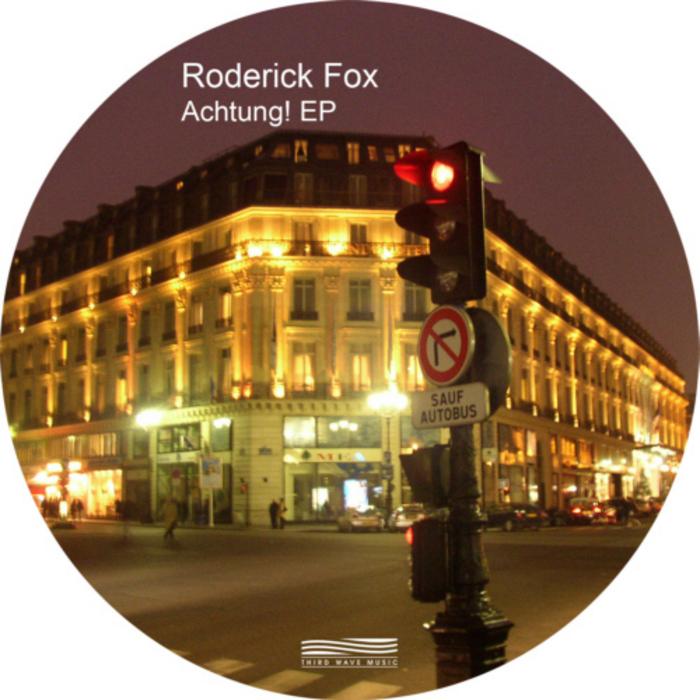 FOX, Roderick - Achtung! EP