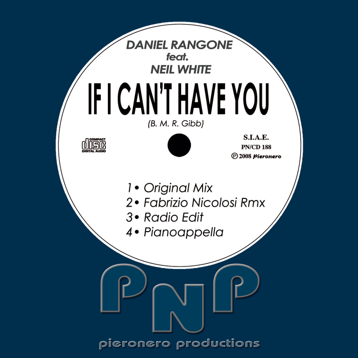 RANGONE, Daniel - If I Can't Have You