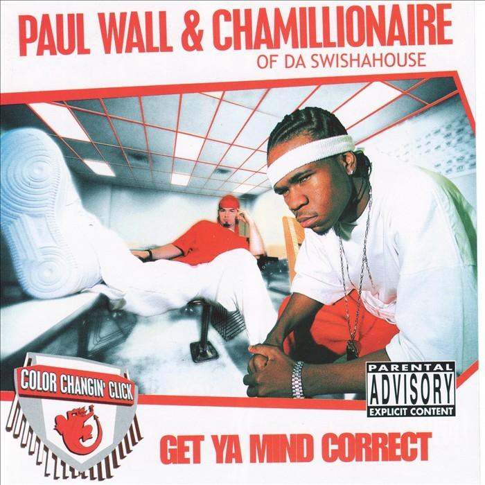 WALL, Paul/CHAMILLIONAIRE - Get Ya Mind Correct
