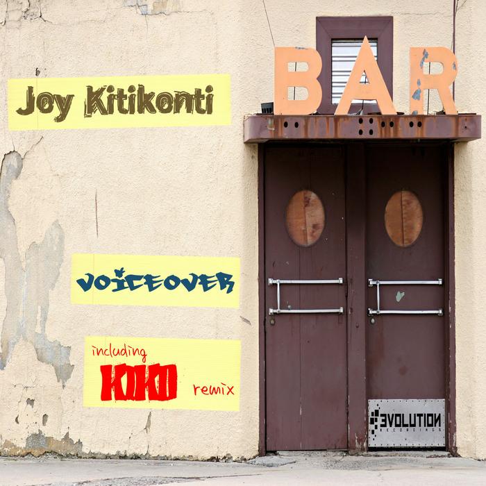KITIKONTI, Joy - Voiceover