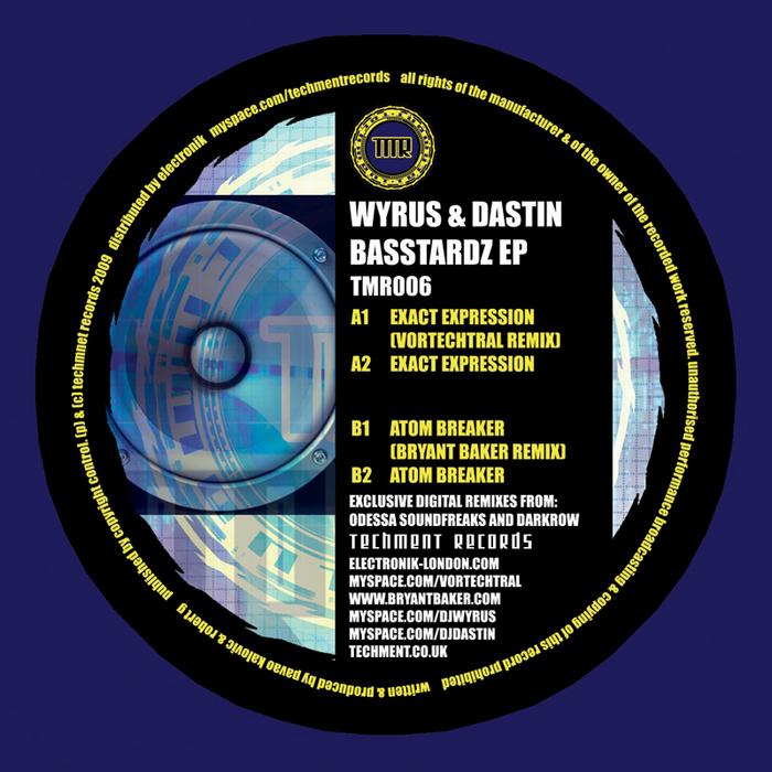 WYRUS/DASTIN - Basstardz EP