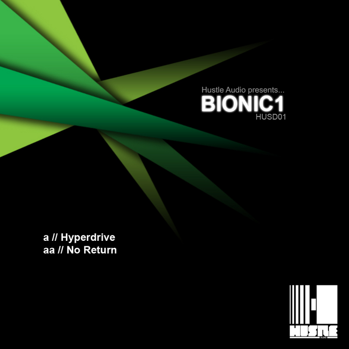 BIONIC1 - Hyperdrive / No Return