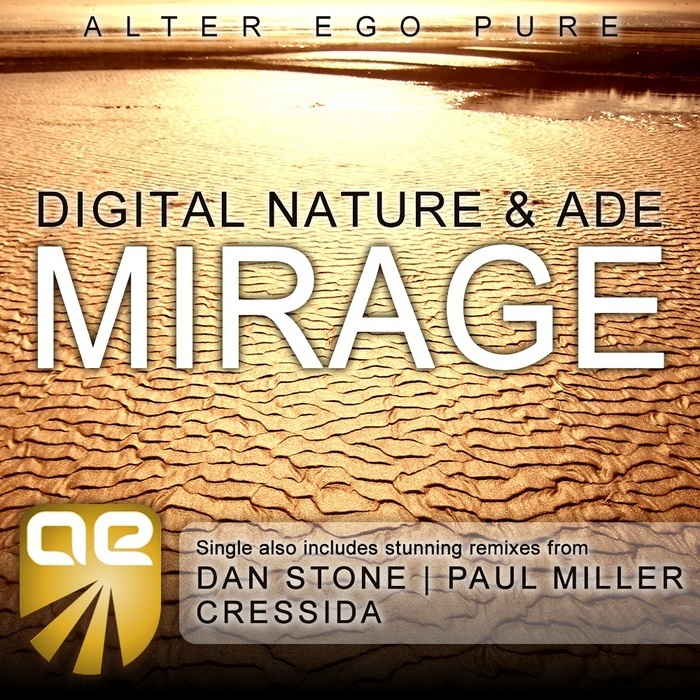 DIGITAL NATURE/ADE - Mirage